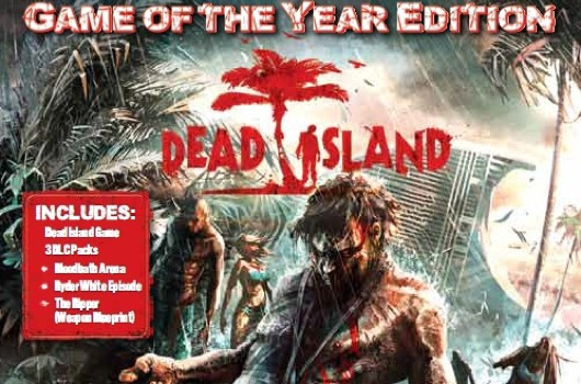 "Dead Island tendrá su edición ""Game of the Year"""