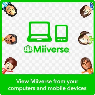 Accede ya a Miiverse desde tu computadora o celular