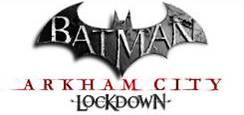 Batman: Arkham City Lockdown ya está disponible en Google Play