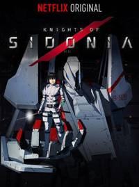 La primera serie original de Anime de Netflix, KNIGHTS OF SIDONIA, estará disponible en exclusiva a partir del 4 de julio
