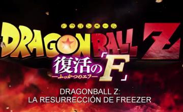 Ya puedes ver el tráiler de DBZ: La resurrección de Freezer, en español latino