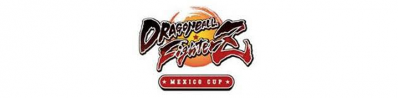 DRAGON BALL FighterZ Cup, en México