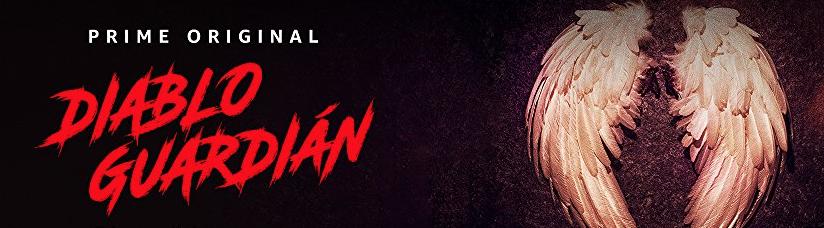 Llega la primera serie Prime Original para México: Diablo Guardián