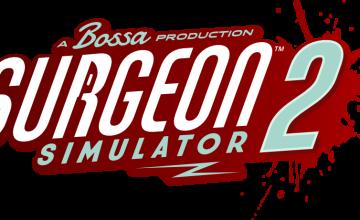 Surgeon Simulator 2 se muestra finalmente durante el PC Gaming Show